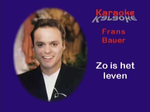 Frans Bauer  - Zo is het leven ( KARAOKE ) Lyrics