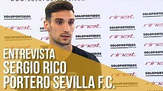 Entrevista Sergio Rico Portero Sevilla F.C.