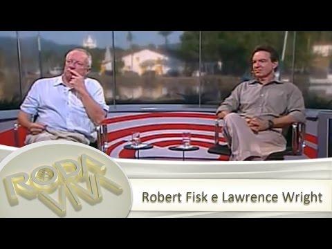 Robert Fisk e Lawrence Wright - 13/07/2007