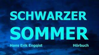 (6) Hörbuch: SCHWARZER SOMMER - Ein weißes Blatt Papier - Hans Erik Engqist