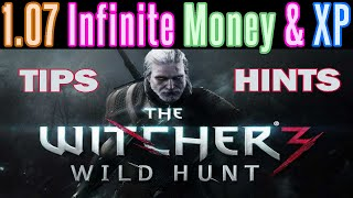 The Witcher 3 - 1.07 Patch - Infinite Money & XP EXPLOIT - God Mode - What Works & Content Review