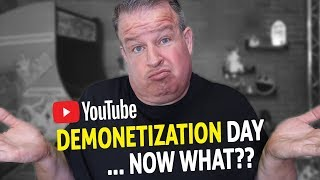 YouTube Demonetization Day Happened - Now What?
