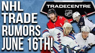 NHL Trade Rumors! Jets, Leafs, Bruins! (June 16th)