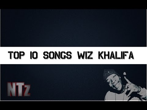 TOP 10 músicas do Wiz Khalifa