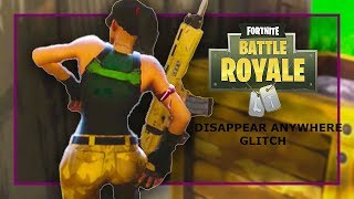 FortNite Battle Royale - DISAPPEAR ANYWHERE ON THE MAP GLITCH (Xbox 1,Ps4,PC)