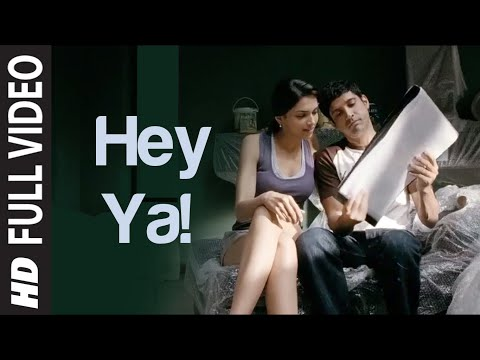 Hey Ya Official Full Video Song Karthik Calling Karthik | Farhan Akhtar, Deepika Padukone