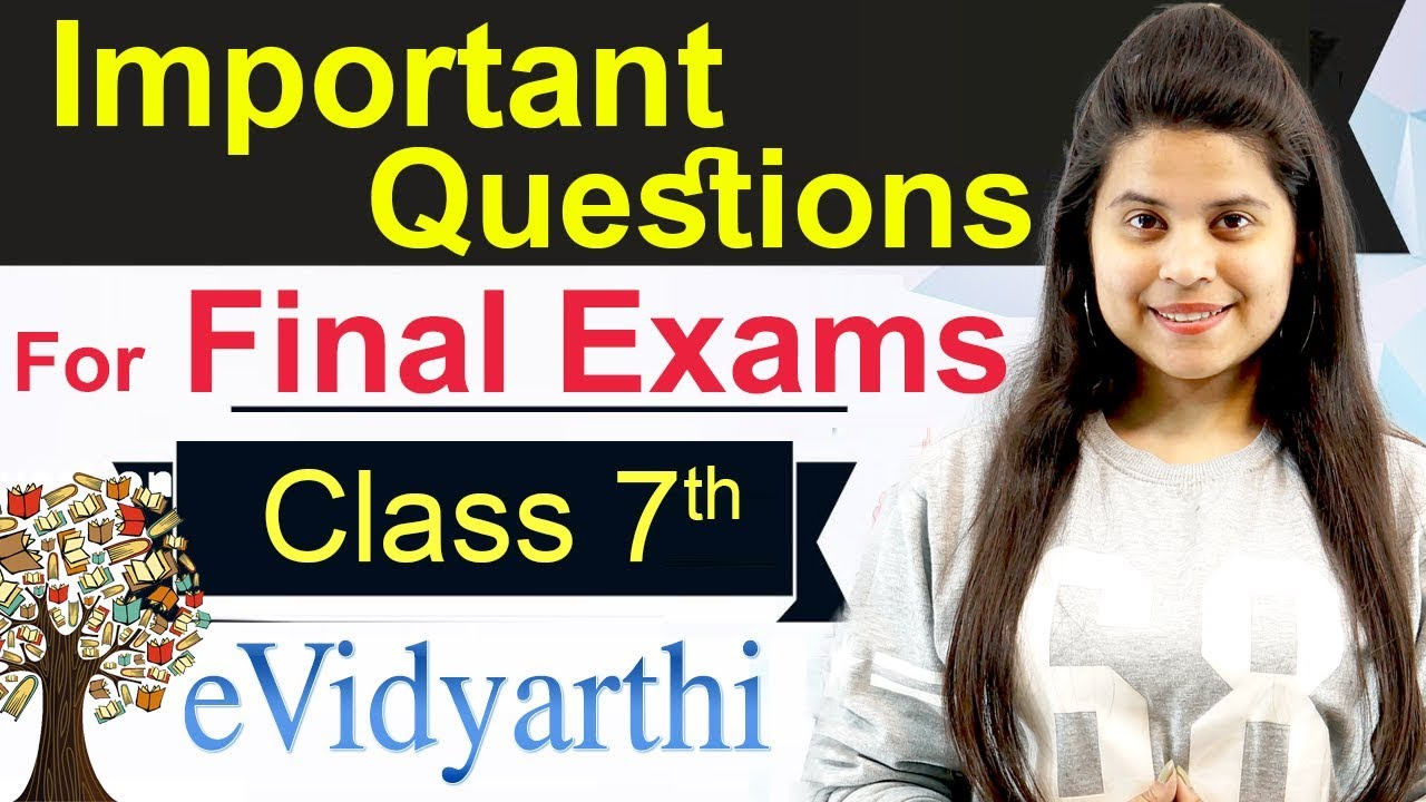 Maths : Important Questions for Final Exam - Class 7