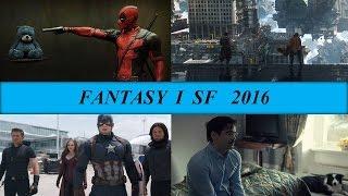 Najlepsze filmy fantasy i sf 2016