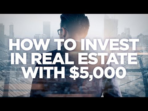 How to Invest in Real Estate with $5000