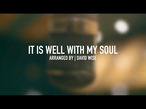 IT IS WELL WITH MY SOUL (Arr. David Wise) #ItIsWell #StudioSinging #NashvilleStrong