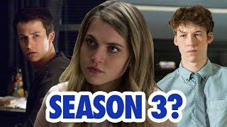 Should there be a 13 Reasons Why Season 3?