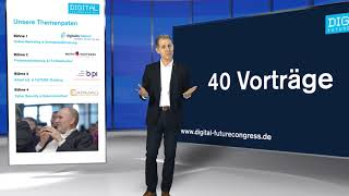 DIGITAL FUTUREcongress Impulsvideo 2 - Vorträge am 01.03.2018 in Frankfurt