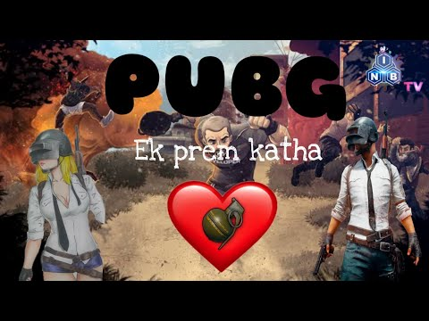 Pubg - Ek Prem Katha || Funny Video ||Love Story|| NIB TV...