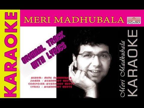 Meri Madhubala/ KARAOKE /ORIGINAL TRACK
