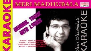 Meri Madhubala (Karaoke) - Avadhoot Gupte
