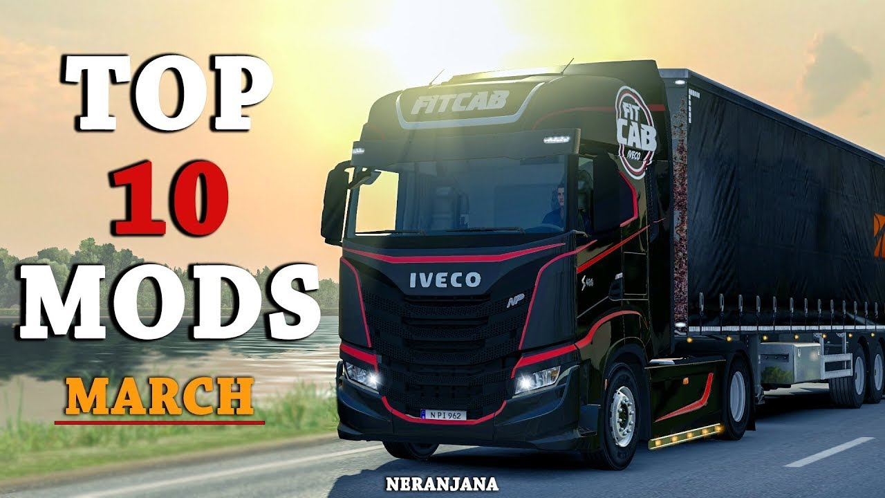 Top 10 Ets2 Mods March 2020 Euro Truck Simulator 2