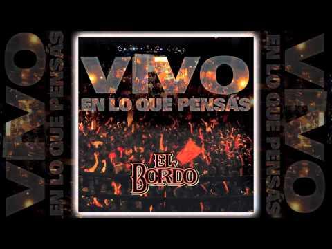 El Bordo - Vivo en lo que pensas [AUDIO, FULL ALBUM 2012]