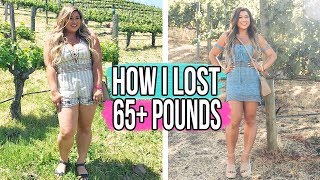 HOW I LOST 65+ LBS!! How To Start A Health Journey!