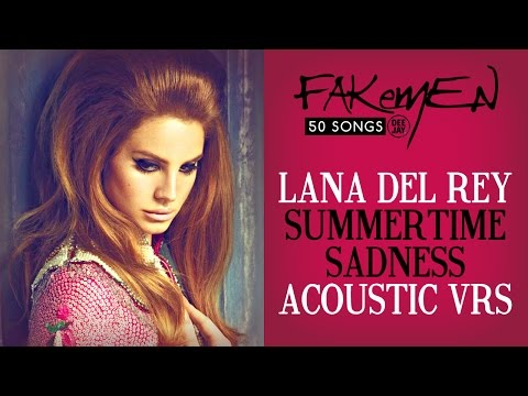 Lana Del Rey - SUMMERTIME SADNESS // Acoustic vrs - 50 Songs (Radio Deejay)