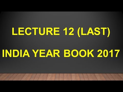 Lecture 12(Last),    India Year Book 2017