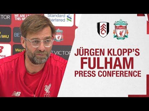 Jürgen Klopp's pre-match press conference   Fulham v Liverpool