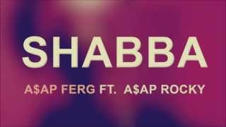 Repeat youtube video A$AP Ferg - Shabba (Lyrics)