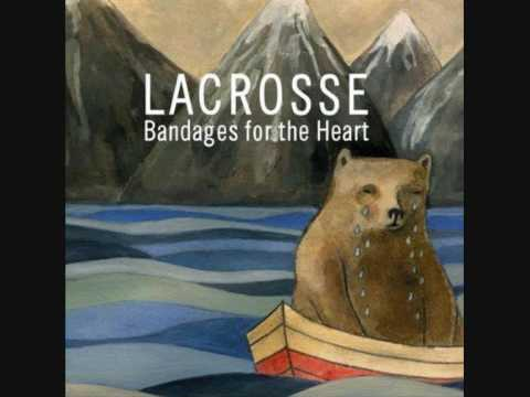 Lacrosse - Come Back Song #1