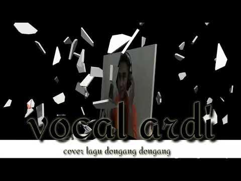 ARDI SORE' Cover lagu  dongang dongang