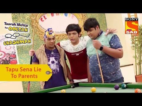 Your Favorite Character | Tapu Sena Lie To Parents | Taarak Mehta Ka Ooltah Chashmah