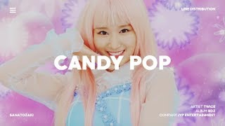 TWICE (트와이스) - Candy Pop | Line Distribution