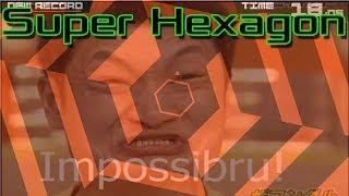 [2.47 MB] Super Hexagon - Super Impossible