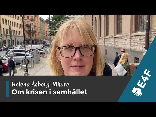 Läkare Hanna Åsberg om krisen i samhället