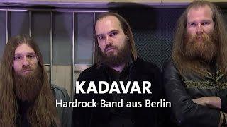 Kadavar - Hardrock aus Berlin
