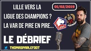 LILLE - NICE : 4 - 0 : LIGUE 1 2018-2019 - LE LOSC EN CHAMPIONS LEAGUE ? / 01-02-2019