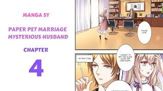 Paper Pet Marriage Mysterious Husband Chapter 4-Ye Shao Tang