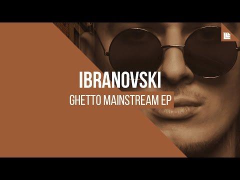 ibranovski-ghetto-mainstream