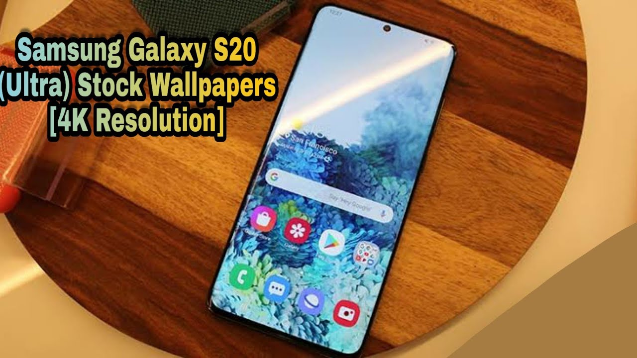 Samsung Galaxy S20 Ultra Stock Wallpapers 4k Resolution With Download Link Youtube