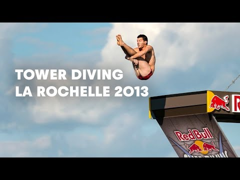 La Rochelle Tower Diving - Red Bull Cliff Diving World Series 2013 - Event Clip
