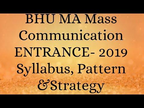 BHU MA Mass Communication ENTRANCE- 2019!! Syllabus, Pattern &Strategy