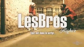 LesBros - Higher