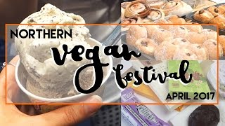 VLOG || Northern Vegan Festival Manchester April 2017