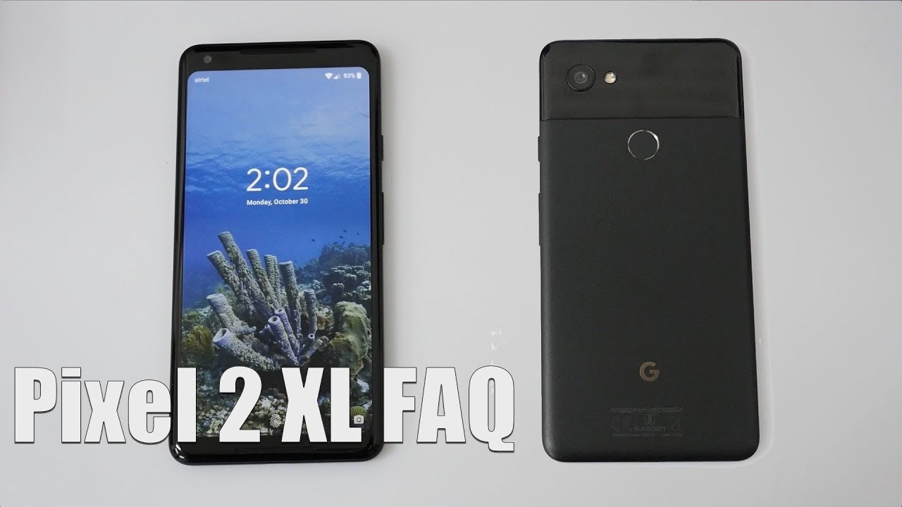 Google Pixel 2 XL Smartphone Frequently Asked Questions My ...