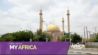 My Africa: Abuja | The Africa Channel CLIPS