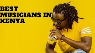 Top 10 Best Musicians in Kenya