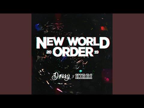 New World Order 2019