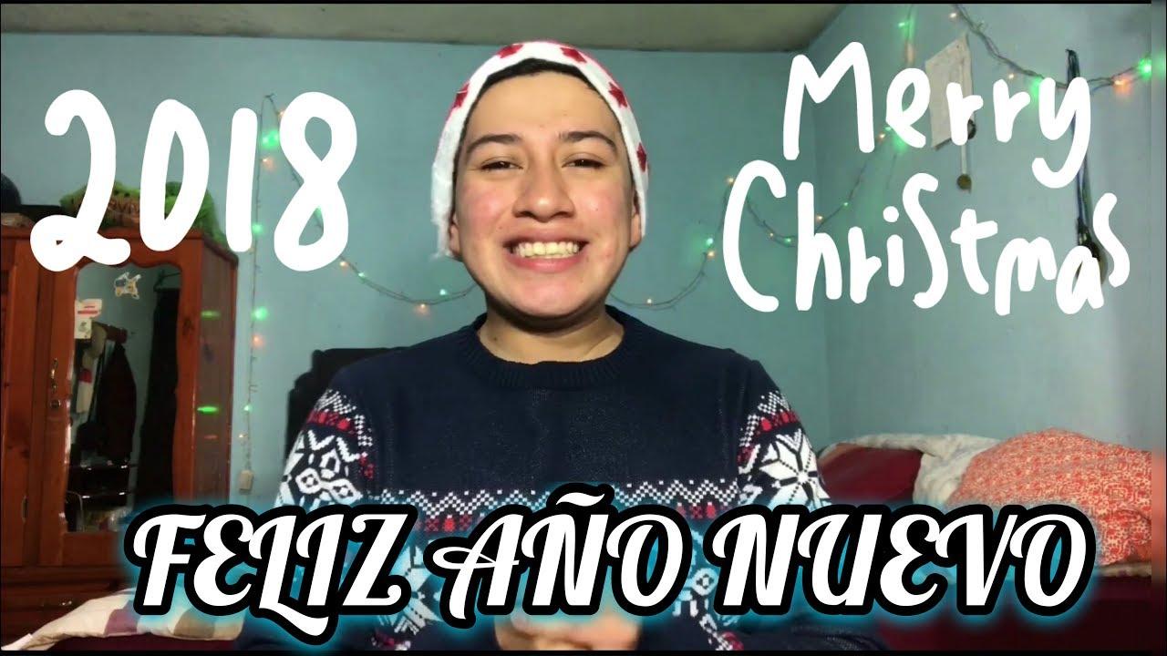 Feliz Navidad y Venturos Año Nuevo 2018 - YouTube