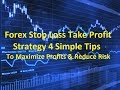 Forex Stop Loss Take Profit Strategy to Minimize Risk & Maximize Profit