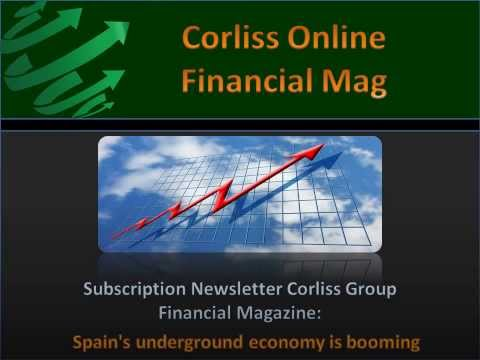 Subscription Newsletter Corliss Group Financial Magazine, Spain's underground economy is booming