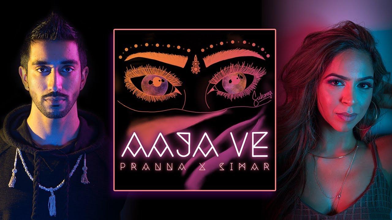 Download Pranna & Simar - Aaja Ve [LYRIC VIDEO]