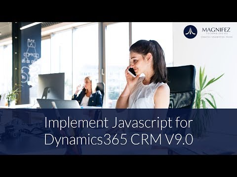 Implement Javascript for Dynamics365 CRM V9 0 - YouTube